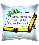 "18"" Psalm 127:3 Children are a gift White Foil Balloon"