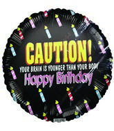 "18"" CAUTION! H.B. Funny Message Candles Mylar Balloon"