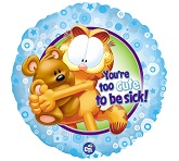 "18"" Garfield You're Too Cute to be Sick"