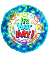 "18"" It&#39s Your Day Mylar Balloon"