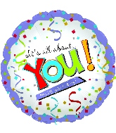 "18"" It's All About You Enjoy Your Day!"