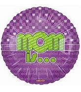 "18"" Mom Is… Lime and Purple Balloon"
