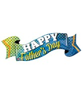 "40"" Jumbo Happy Father&#39s Day Banner Balloon Packaged"