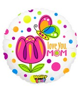 "21"" Mighty Bright Balloon Mighty Mom Love"