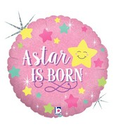 "18"" Holographic Packaged A Star Is Born - Girl Balloon"