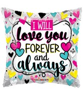 "18"" I Love You Forever And Always Foil Balloon"