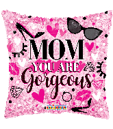 "18"" Mom You Are Gorgeous Hollographic Foil Balloon"
