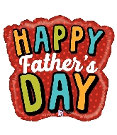 "28"" Shape Bold Father&#39s Day Word Foil Balloon"