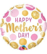 "18"" Mother&#39s Day Pink & Gold Dots Foil Balloon"