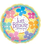 "18"" Just Because You&#39re You"