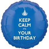 "18"" Keep Calm It&#39s Your Birthday"