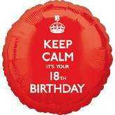 "18"" Keep Calm It's Your 18th Birthday"
